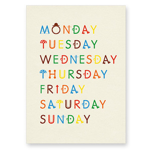 Weekdays Poster (30% sale)